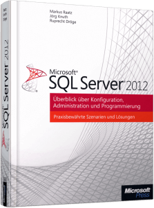 Microsoft SQL Server 2012 Markus Raatz Jörg Knuth