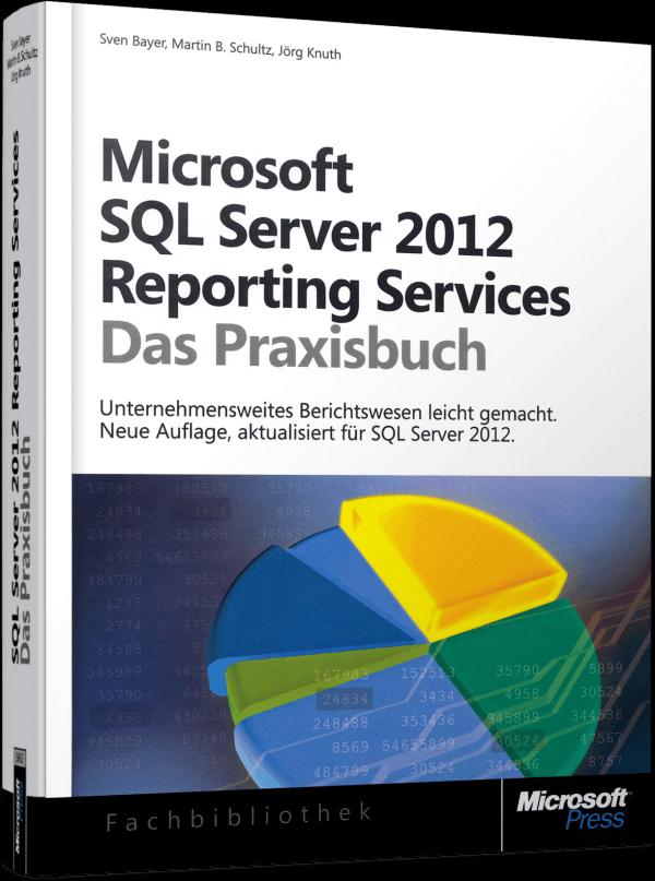 SQL Server 2012 Reporting Services Microsoft Jörg Knuth